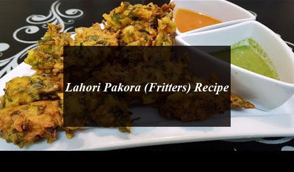 Lahori Pakora (Fritters) Recipe