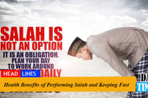 Health Benefits of Performing Salah and Keeping Fast