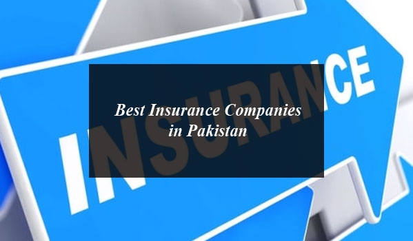 Best Insurance Companies in Pakistan