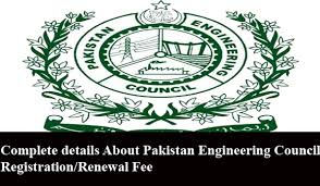 Complete details About Pakistan Engineering Council Registration/Renewal Fee