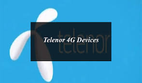 Telenor 4G Devices Dongles, Wingles & MiFi Packages, Subscription & Charges