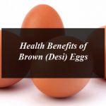 Health Benefits of Brown (Desi) Eggs