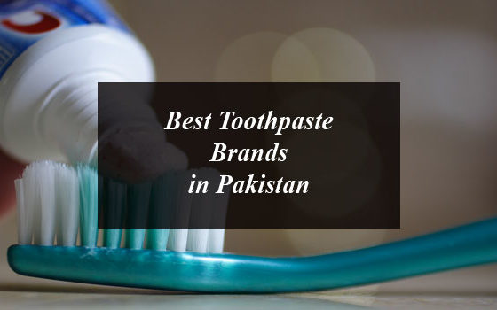 4 Best Toothpaste Brands in Pakistan