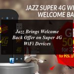 Jazz Brings Welcome Back Offer on Super 4G WiFi Devices