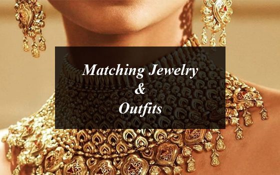 6 Rules of Matching Jewelry & Outfits you Shouldn't Forget