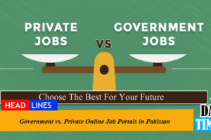 Government vs. Private Online Job Portals in Pakistan