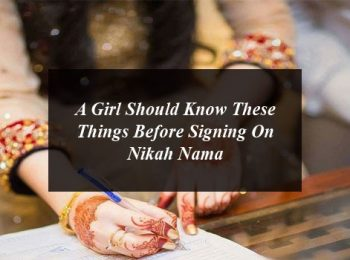A Girl Should Know These Things Before Signing On Nikah Nama
