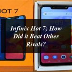 Infinix Hot 7; How Did it Beat Other Rivals?