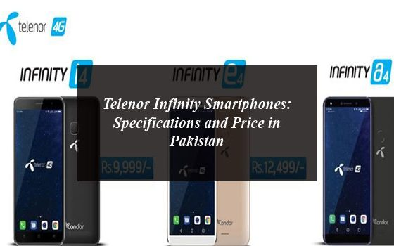 Telenor Infinity Smartphones: Specifications and Price in Pakistan