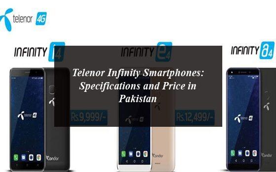 Telenor Infinity Smartphones: Specifications and Price in Pakistan