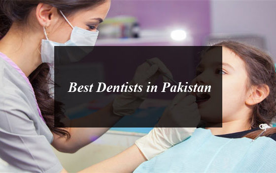 Best Dentists in Pakistan