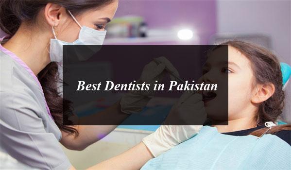 Best Dentists in Pakistan
