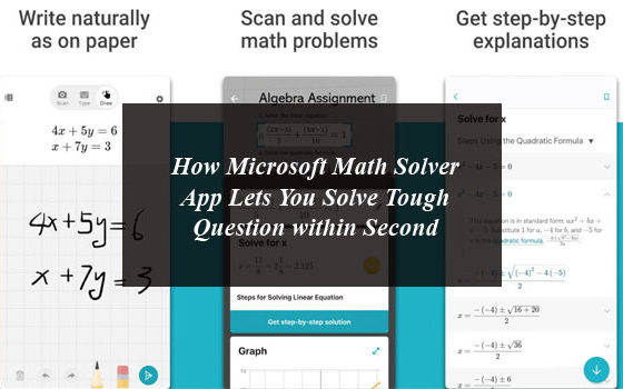 How Microsoft Math Solver App Lets You Solve Tough Question within Second