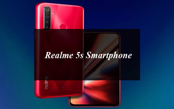 Realme 5s Smartphone With 48-megapixel Quad Camera and 5000mAh Battery To be Launched on Dec 23