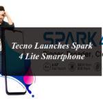 Tecno Launches Spark 4 Lite Smartphone