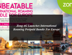 Zong 4G Launches International Roaming Postpaid Bundle For Europe