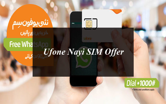 Ufone Nayi SIM Offer 2020