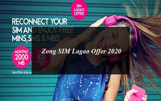 Zong SIM Lagao Offer 2020