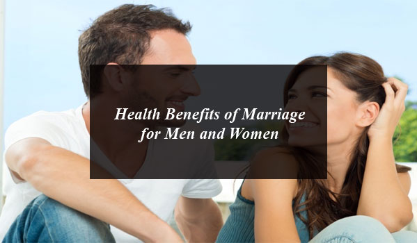 Health Benefits of Marriage for Men and Women: If you are unmarried try to marry soon because there are lots of health benefits for men and women.