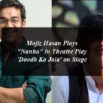 "Mojiz Hasan Plays ""Nanha"" in Theatre Play 'Doodh Ka Jala' on Stage"