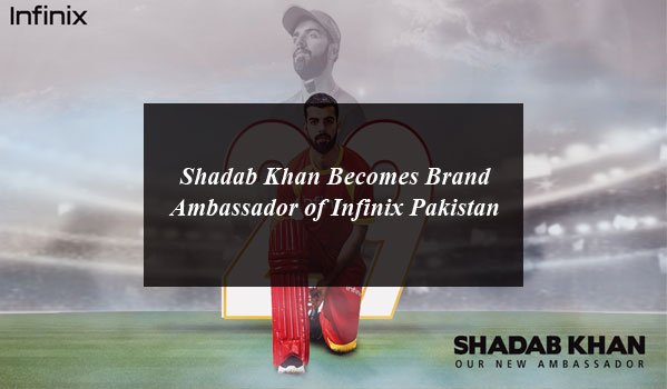 Shadab Khan Becomes Brand Ambassador of Infinix Pakistan