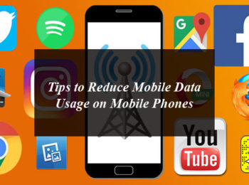Tips to Reduce Mobile Data Usage on Mobile Phones