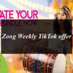 Zong Brings Weekly TikTok offer