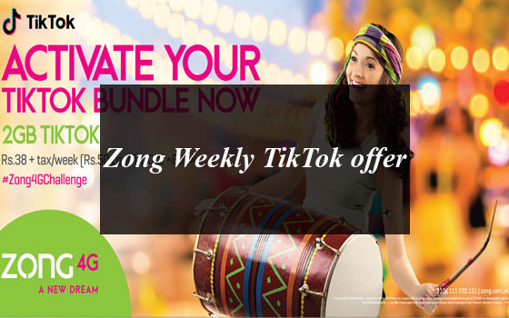 Zong Brings Weekly TikTok offer