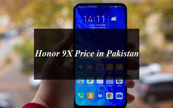 Honor 9X Price in Pakistan and Full Specifications