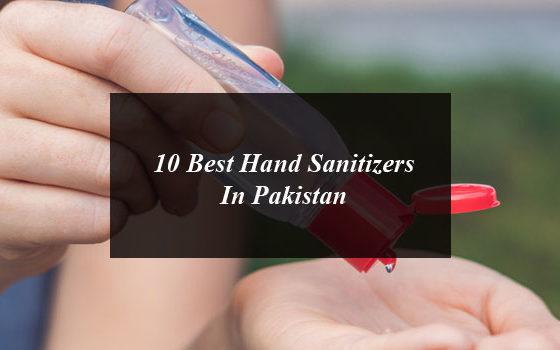 10 Best Hand Sanitizers In Pakistan