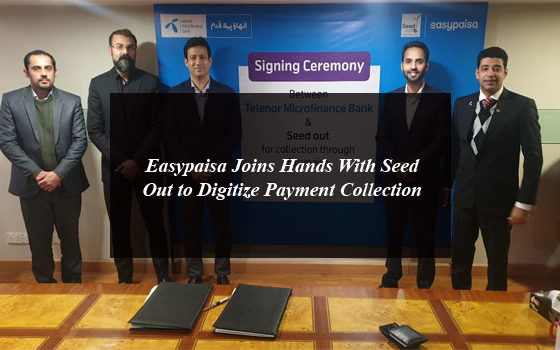 Easypaisa Joins Hands With Seed Out to Digitize Payment Collection