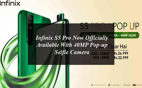 Infinix S5 Pro Now Officially Available With 40MP Pop-up Selfie Camera