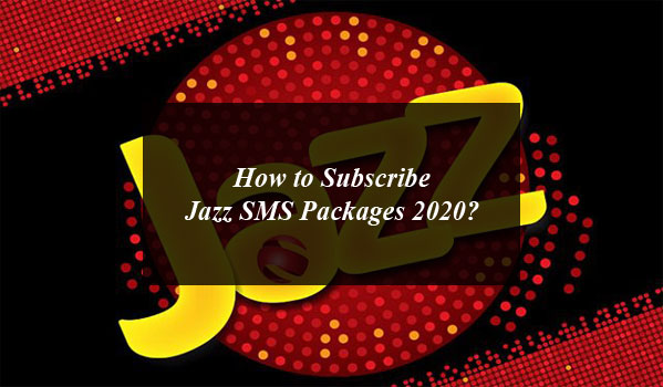 How to Subscribe Jazz SMS Packages 2020?