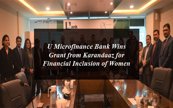 U Microfinance Bank Wins Grant from Karandaaz for Financial Inclusion of Women