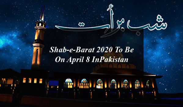 Shab-e-Barat 2020 To Be On April 8 In Pakistan