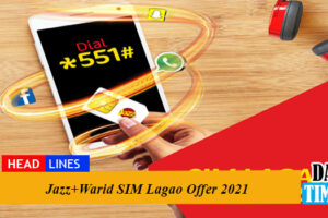Jazz+Warid SIM Lagao Offer 2021