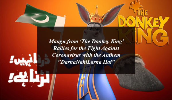 "Mangu from 'The Donkey King' Rallies for the Fight Against Coronavirus with the Anthem ""DarnaNahiLarna Hai"""