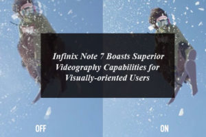 Infinix Note 7 Boasts Superior Videography Capabilities for Visually-oriented Users