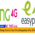 Now Zong Users Can Use Easypaisa For Free