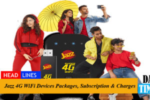 Jazz 4G WiFi Devices Packages, Subscription & Charges