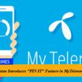 """Telenor Pakistan Introduces """"PIN IT"""" Feature in MyTelenor App"""