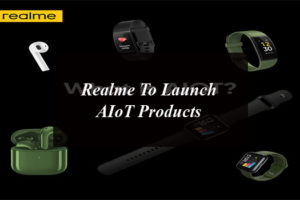 Realme To Launch AIoT Products