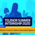 Telenor Pakistan Launches Summer Internship Program 2020