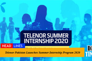 Telenor Pakistan Launches Summer Internship Program 2020