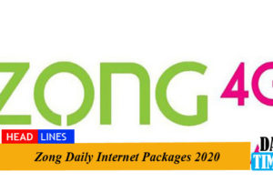 Zong Daily Internet Packages 2020