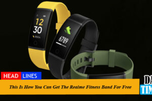 This Is How You Can Get The Realme Fitness Band For Free