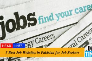 5 Best Job Websites in Pakistan for Job Seekers