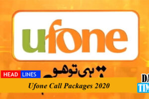 Ufone Call Packages 2020: Hourly, Daily, Weekly and Monthly For Prepaid & Postpaid