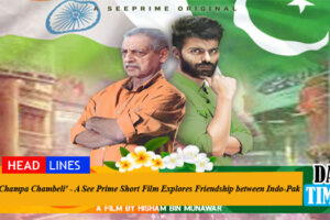 'Champa Chambeli' - A See Prime Short Film Explores Friendship between Indo-Pak