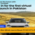 Hyundai Nishat Motor Officially Launched Hyundai TUCSON SUV in Pakistan